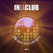 In Da Club (25 Groovy Dancefloor Beats), Vol. 4 by Various Artists