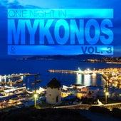 One Night in Mykonos, Vol. 3 von Various Artists