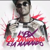 Eu Dirigindo, Ela Mamando by MC Lbx
