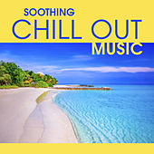 Soothing Chill Out Music – Relaxing Chill Out Memories, Deep Beach Lounge, Easy Listening, Stress Relief by Chillout Lounge