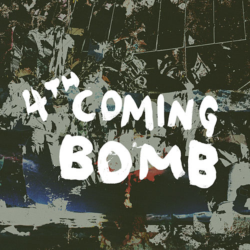4Th Coming Bomb by Warbly Jets