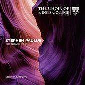 Paulus: The Road Home by Choir of King's College, Cambridge