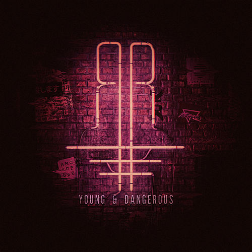 Young & Dangerous by Zomboy