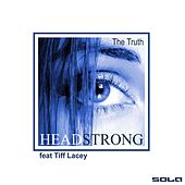 The Truth (David West Progressive Mix) [feat. Tiff Lacey] by Headstrong