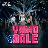 Vamo Dale (Ao Vivo) von Grupo Sem Abuso