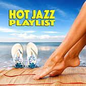 Hot Jazz Playlist by Various Artists