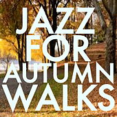 Jazz For Autumn Walks de Various Artists