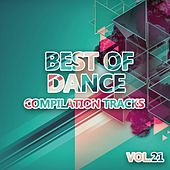 Best of Dance Vol. 21 (Compilation Tracks) de Various Artists