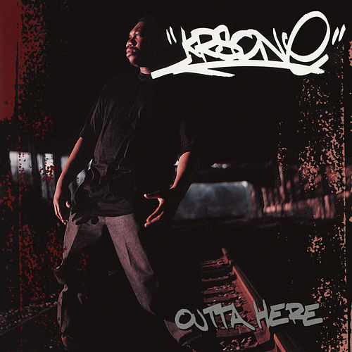 Outta Here EP by KRS-One