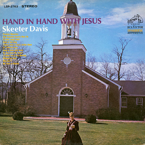 Hand in Hand with Jesus by Skeeter Davis