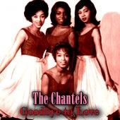 Goodbye to Love de The Chantels