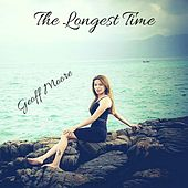 The Longest Time de Geoff Moore