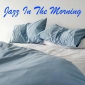 Jazz In The Morning von Various Artists