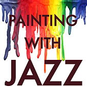 Painting With Jazz de Various Artists
