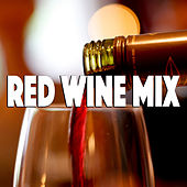 Red Wine Mix by Various Artists