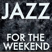 Jazz For Weekends de Various Artists