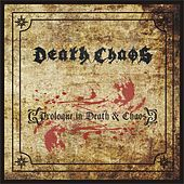 Prologue in Death & Chaos by Death Chaos