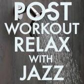 Post Workout Jazz Relax de Various Artists