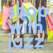 Shop With Jazz von Various Artists