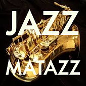 Jazz Matazz by Various Artists