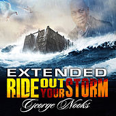 Extended Ride Out Your Storm de George Nooks