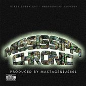 Mississippi Chronic by Mastagenuis601