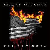 The New Norm by Kauz of Affliction