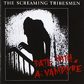 Date with a Vampyre/Top of the Town de The Screaming Tribesmen