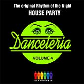 Danceteria Vol.4 - The original Rhythm of the night - House Party by Various Artists