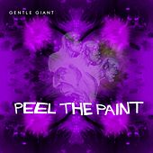 Peel the Paint (Steven Wilson Mix) by Gentle Giant
