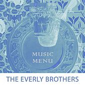 Music Menu by The Everly Brothers