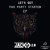 Let's Get This Party Started von Jack IT 2.0