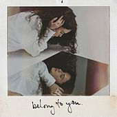 Belong To You von Sabrina Claudio