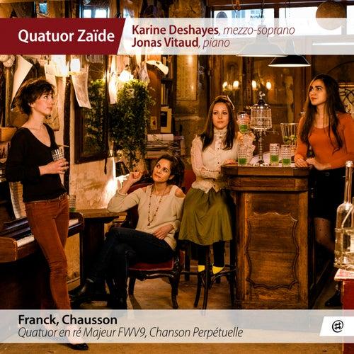 Quatuor Zaïde | Franck, Chausson de Various Artists