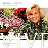 A Esperança Vive - Adoração Profética 6 by Ludmila Ferber