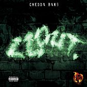 Clout by Chedda Bang