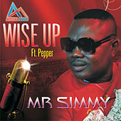 Wise Up by Mr. Simmy