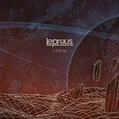 Stuck (radio edit) by Leprous
