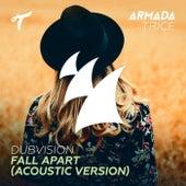 Fall Apart (Acoustic Version) de DubVision