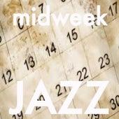 Midweek Jazz di Various Artists