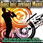 Ganz leis' erklingt Musik by Various Artists