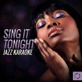 Sing It Tonight Jazz Karaoke by Vee Sing Zone