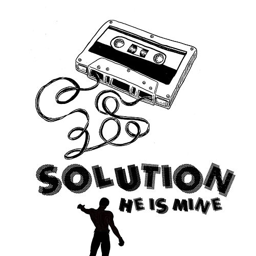 He Is Mine by The Solution