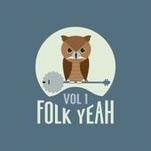 Folk Yeah! Vol. 1 de Various Artists