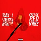 Cherry Red Vans (feat. Lovaboy TJ) by Chris Brown