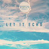 Let It Echo - EP by Various Artists
