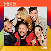 Crazy by Mix5