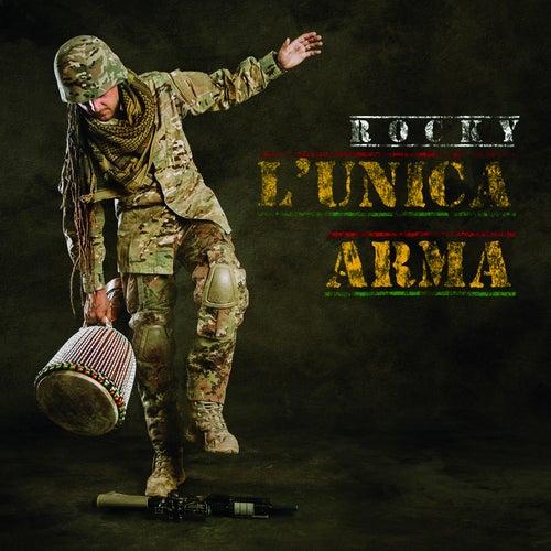 L'unica Arma by Rocky
