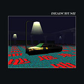 Deadcrush (Spike Stent Mix) by alt-J