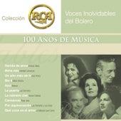 Voces Inolvidables del Bolero: Colecci?n RCA 100 A?os de M?sica by Various Artists